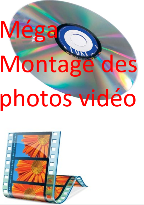 image annonce Méga Montage photo video sur DVD